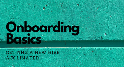 Onboarding Basics // Getting a New Hire Acclimated