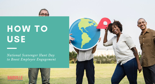 How to Use National Scavenger Hunt Day to Boost Employee Engagement