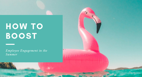 How to Boost Employee Engagement in the Summer