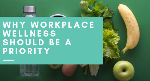 Why Workplace Wellness Should Be a Priority