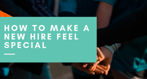 How to Make a New Hire Feel Special
