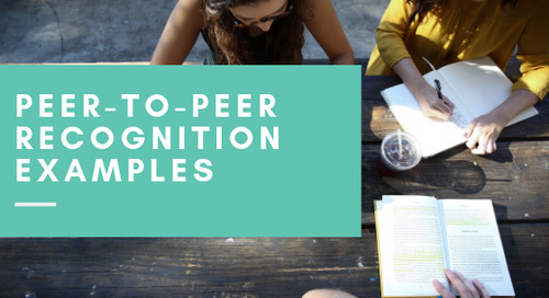 Peer-to-Peer Recognition Examples