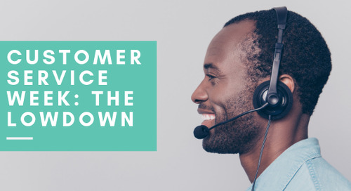 National Customer Service Week [The Lowdown]