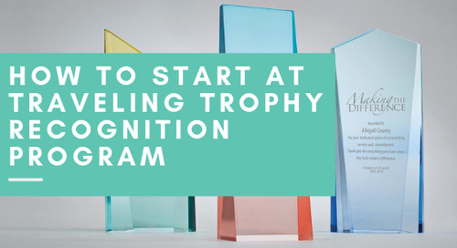 How to Start a Traveling Trophy Recognition Program