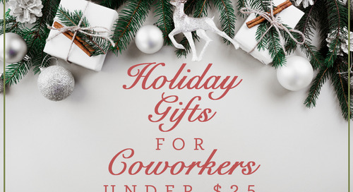Top Ten Holiday Gifts for Coworkers Under $25
