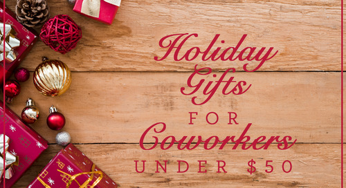 Top Ten Holiday Gifts for Coworkers Under $50