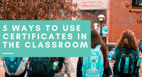 5 Ways to Use Certificates in the Classroom
