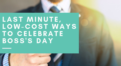 Last Minute, Low-Cost Ways to Celebrate Boss's Day