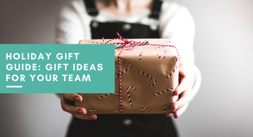 Holiday Gift Guide: Gift Ideas for Your Team