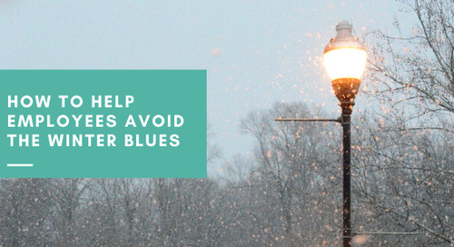 How to Help Employees Avoid the Winter Blues