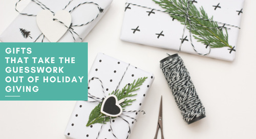 Gifts That Take the Guesswork Out of Holiday Giving