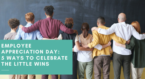 5 Ways to Celebrate Employee Appreciation Day | 2021