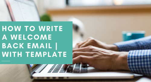 How to Write a Welcome Back Email with Template