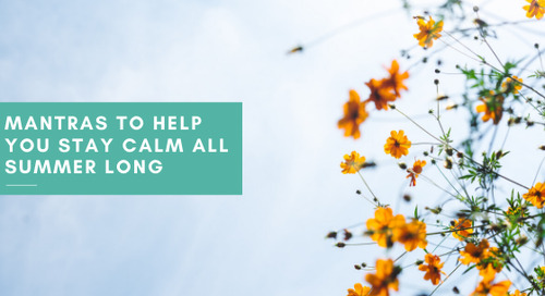 Mantras to Help You Stay Calm All Summer Long