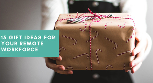 15 Gift Ideas for Your Remote Workforce