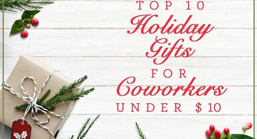 Top Ten Holiday Gifts for Coworkers Under $10