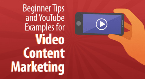 6 Beginner Tips and YouTube Examples for Video Content Marketing