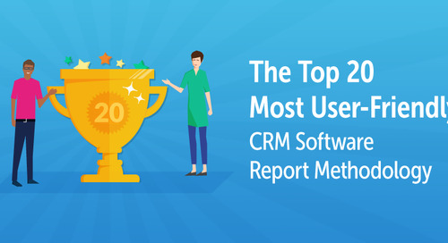 The Top 20 Most User-Friendly CRM Software Report Methodology