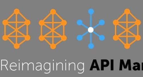 The New Age of API Management - Reimagining the Magic Quadrant