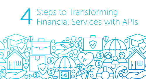 The Four Steps to Transforming Financial Services with APIs