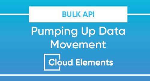 Bulk API: Pumping Up Data Movement