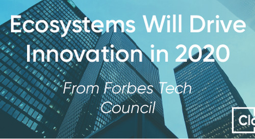 FORBES: Ecosystems Will Drive Innovation in 2020