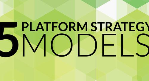 5 Models for Building a Platform Strategy