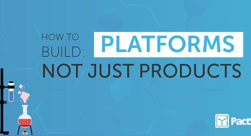 WEBINAR RECAP: HOW TO BUILD PLATFORMs, NOT PRODUCTS