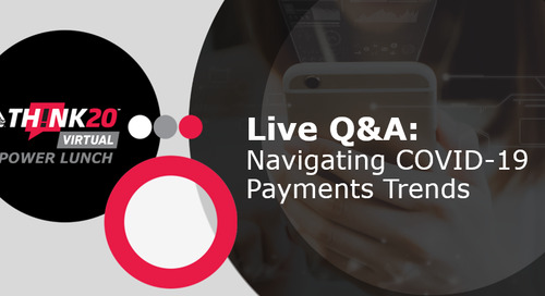 "5 Quick Takeaways from THINK Virtual Power Lunch: ""Navigating COVID-19 Payments Trends"""