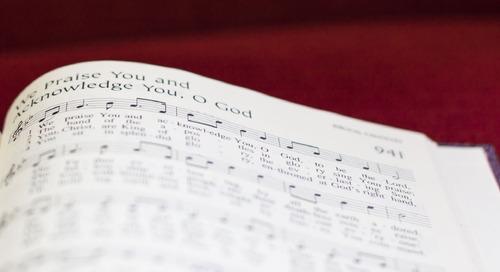We Praise You and Acknowledge You, O God: Te Deum Hymn Devotion