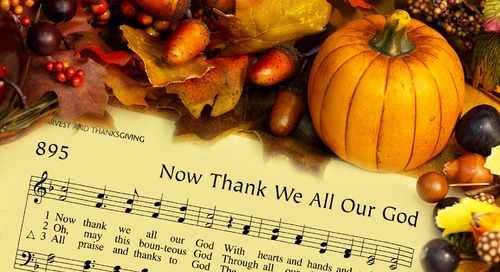 Three Thanksgiving Hymn Histories: Companion to the Hymns