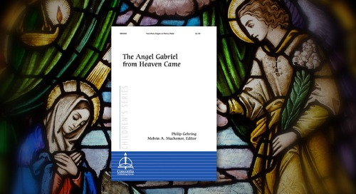 Music of the Month: The Angel Gabriel from Heaven Came