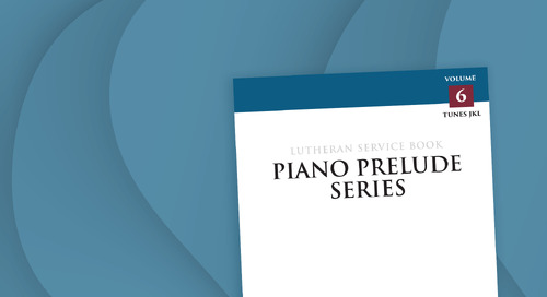 Music of the Month: Piano Prelude Series, Volume 6