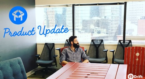 Drift Product Update: Here's What's New From July and August