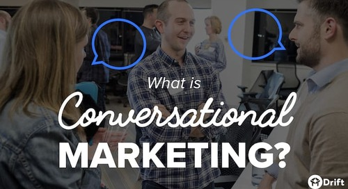 What Is Conversational Marketing? Definition, Best Practices & Strategy