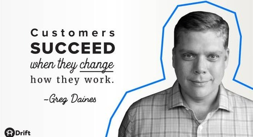 "7 Customer Success Secrets From ""The Churn Whisperer"" Greg Daines"