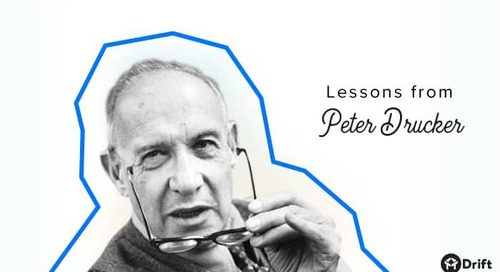 5 Lessons From Peter Drucker That Will Make You a Better Manager