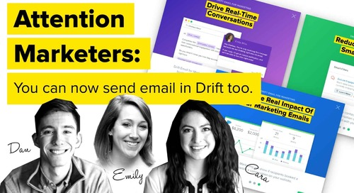 Introducing Drift Email for Marketing – Turn Your Emails Into Engaging Conversations That Close Leads Faster