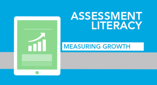 [Assessment Literacy Video Series] Measuring Growth