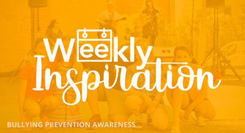 [Weekly Inspiration] Bullying Prevention Awareness Month – LIKE US