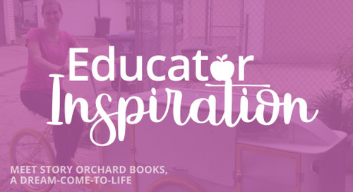 [Educator Inspiration] Meet Story Orchard Books, A Dream-Come-to-Life