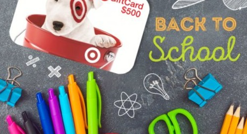 2020 Back to School Giveaway: Enter to Win a $500 Target Gift Card