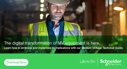 Medium Voltage Digital Transformation: Smarter, Safer, and Longer Lasting Equipment