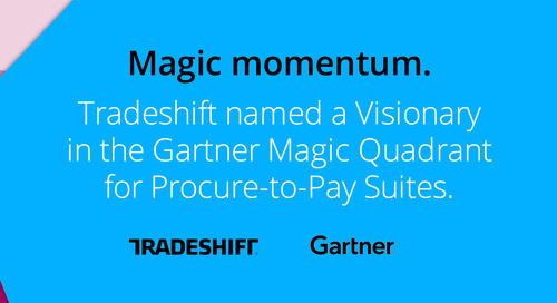 Shift Happened. Christian Lanng discusses Tradeshift's debut in the Gartner Magic Quadrant for Procure-to-Pay Suites