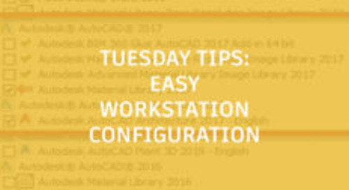 Ease the Pain of AutoCAD Workstation Configuration: Tuesday Tips With Frank