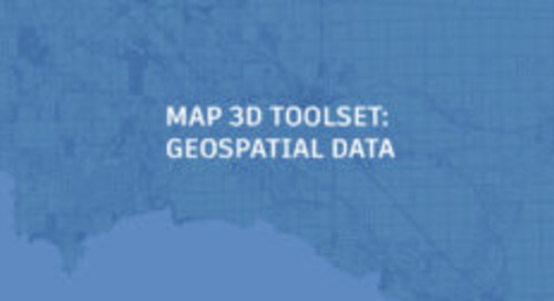 Everyday Tips for Map 3D Toolset: Geospatial Data
