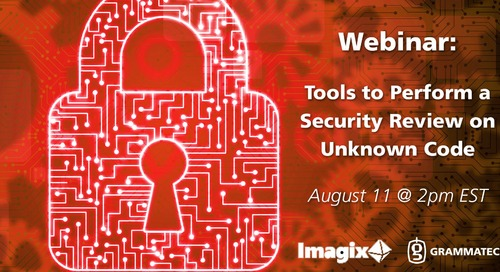 Webinar Recording - Tools to Perform a Security Review on Unknown Code with Imagix