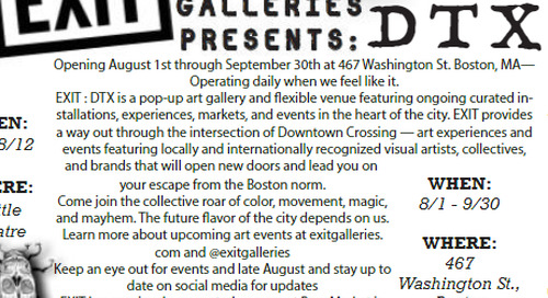 Boston Compass #114: Big 3 Art // Exit Galleries presents DTX
