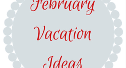 Fun and Cheap Things to Do for February Vacation Week