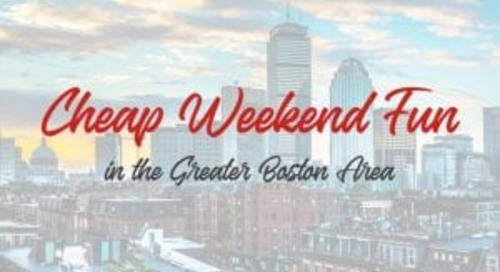 Cheap Weekend Fun in Boston for March 9-10, 2019!